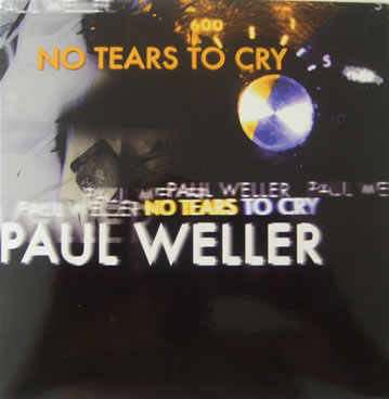 Paul Weller - No Tears To Cry 7 inch vinyl