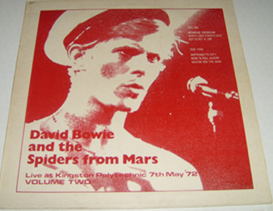 David Bowie - And The Spiders from Mars Live @ the Kingston Polytechnic 7th May '72' vol 2 12 Inch Vinyl
