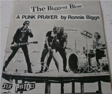 The Sex Pistols - The Biggest Blow (A Punk Prayer by Ronnie Bigg) 12 Inch Vinyl