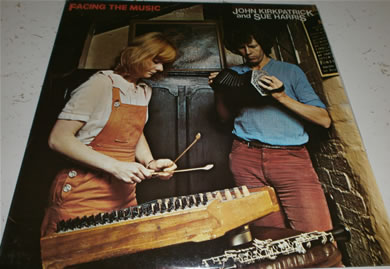 John Kirkpatrick & Harris Sue Harris - Facing The Music 12 inch vinyl
