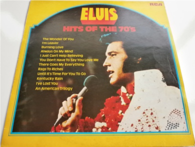 Elvis Presley - Hits Of The 70'S RCA LPL1 7527 12 inch vinyl