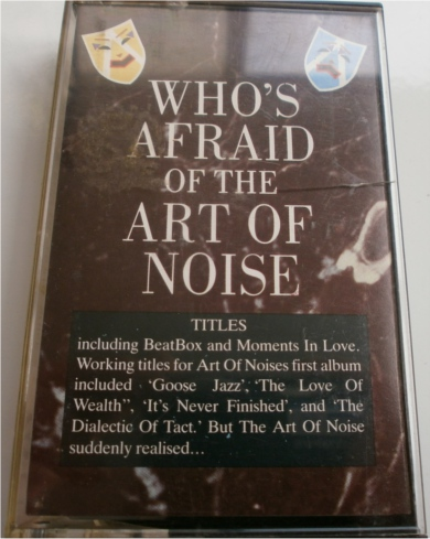 The Art Of Noise - Who's Afraid Of - Cassette Tape