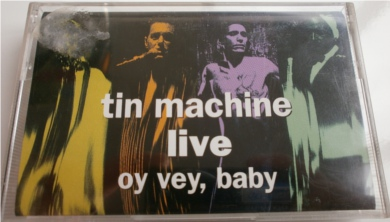 Tin Machine - LIVE Oy Vey, Baby - Cassette Tape