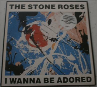 The Stone Roses - I Wanna Be Adored 7 Inch Vinyl