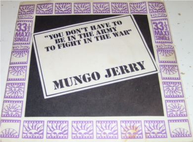Mungo Gerry - You Don't Have To Be In The Army To Fight In The War 7 inch vinyl