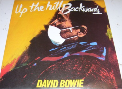 David Bowie - Up The Hill Backwards 7 Inch Vinyl