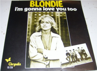 Blondie - Im Gonna Love You To 7 Inch Vinyl