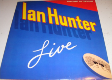 Ian Hunter - Welcome To The Club 12 inch vinyl