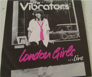 The Vibrators - London Girls 7 Inch Vinyl - Mint