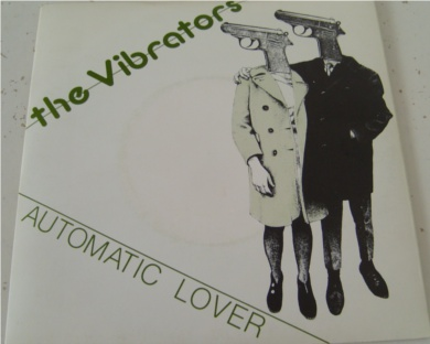 The Vibrators - Automatic Lover 7 Inch Vinyl - Mint