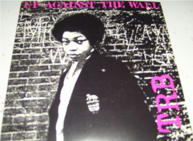 TRB - Up Against The Wall 7 Inch Vinyl