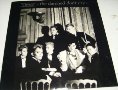 Visage - The Damned Don't Cry 7 Inch Vinyl