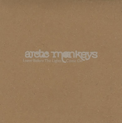 Arctic Monkeys - Leave Before The Lights Come On 7 Inch Vinyl