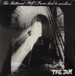 The Jam - The Bitterest Pill (I Ever Had To Swallow) 7 Inch Vinyl