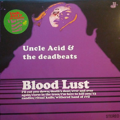 Uncle Acid And The Deadbeats - Blood Lust LP 12 inch Vinyl