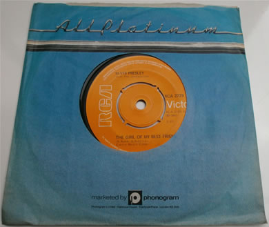 Elvis Presley - The Girl Of My Best Friend / A Mess Of Blues 1960 7 inch vinyl