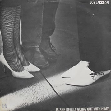 Joe Jackson - Is She Really Going Out With Him 7 Inch Vinyl