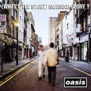 Oasis - (What's The Story) Morning Glory? 12 Inch Vinyl