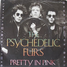 The Psychedelic Furs - Pretty In Pink 7 Inch Vinyl