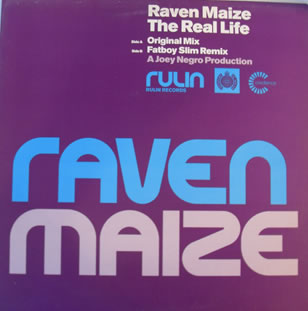 Raven Maize - The Real Life 12 inch vinyl