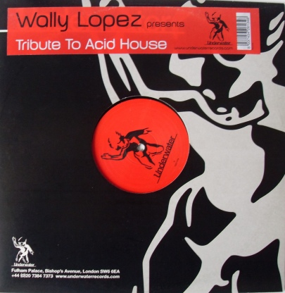 Wally Lopez - Tribute To Acid House 12 Inch Vinyl