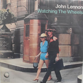 John Lennon - Watching The Wheels 7 Inch Vinyl