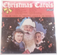 Christmas Carols 100 Voices Of Xmas Conducted By John Gustafson 12 Inch Vinyl