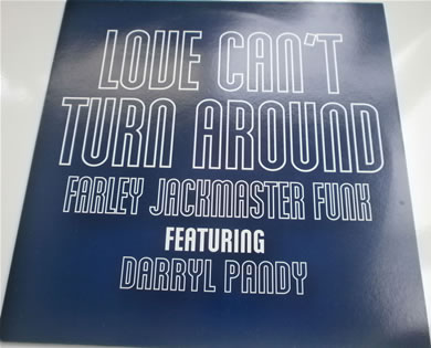 Farley Jackmaster Funk - Love Cant Turn Around feat Darryl Pandy 12 Inch Vinyl
