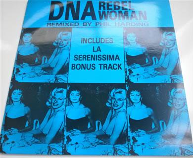 DNA - Rebel Woman / La Serenissima 1991 12 Inch Vinyl